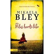 Příliš horké léto - Mikaela Bley