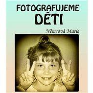 Fotografujeme děti - Elektronická kniha