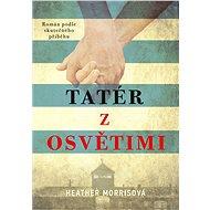 Tatér z Osvětimi - Elektronická kniha