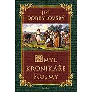 Omyl kronikáře Kosmy - Elektronická kniha