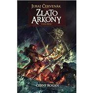 Zlato Arkony 1 - Elektronická kniha