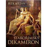 Starořímský dekameron - Elektronická kniha