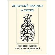 Židovské tradice a zvyky - Elektronická kniha