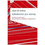 Náboženství pro ateisty - E-book