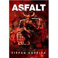Asfalt - Elektronická kniha
