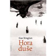 Hora duše - Gao Xingjian