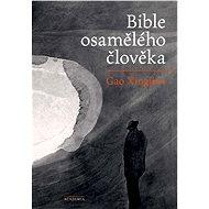 Bible osamělého člověka - E-kniha