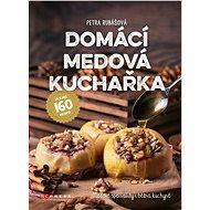 Domácí medová kuchařka - Elektronická kniha