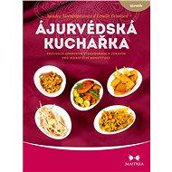 Ájurvédská kuchařka - Elektronická kniha