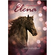 Elena: Letní rozhodnutí - Elektronická kniha