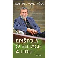Epištoly o elitách a lidu - Vlastimil Vondruška