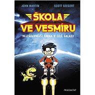 Škola ve vesmíru - Scott Seegert