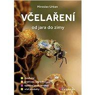 Včelaření od jara do zimy - Elektronická kniha