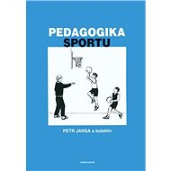 Pedagogika sportu - Elektronická kniha