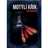 Motýlí křik - Elektronická kniha