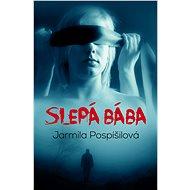 Slepá bába - Elektronická kniha