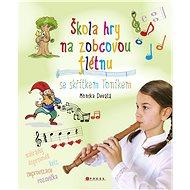 Škola hry na zobcovou flétnu - Elektronická kniha