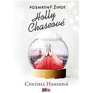 Posmrtný život Holly Chaseové - Elektronická kniha