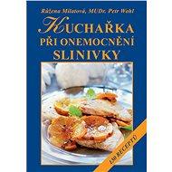 Kuchařka při onemocnění slinivky - Elektronická kniha