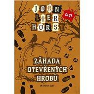 Záhada otevřených hrobů - Jorn Lier Horst