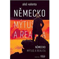 Německo: Mýtus a realita - Elektronická kniha