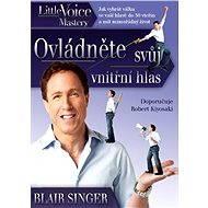 Ovládněte svůj vnitřní hlas - Elektronická kniha