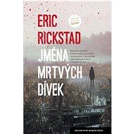 Jména mrtvých dívek - Eric Rickstad