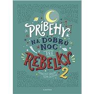 Príbehy na dobrú noc pre rebelky 2 - Elektronická kniha