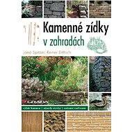 Kamenné zídky v zahradách - Elektronická kniha
