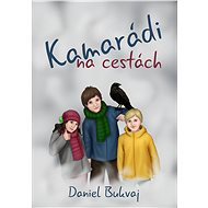 Kamarádi na cestách - Daniel Bukvaj