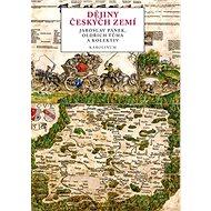 Dějiny českých zemí - Elektronická kniha