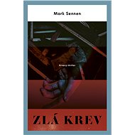 Zlá krev - Mark Sennen