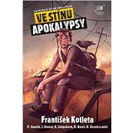 Ve stínu apokalypsy - Elektronická kniha