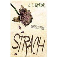 Strach - C.L. Taylor