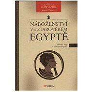 Náboženství ve starověkém Egyptě - E-kniha
