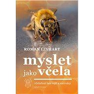 Myslet jako včela - Elektronická kniha