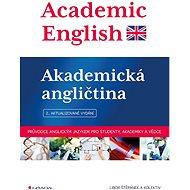 Academic English - Akademická angličtina - Elektronická kniha