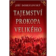 Tajemství Prokopa Velikého - Elektronická kniha