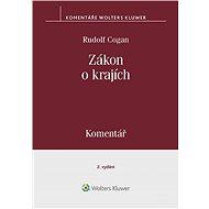 Zákon o krajích (č. 129/2000 Sb.). Komentář - 2. vydání - Rudolf Cogan