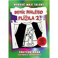 Deník malého plížila 2: Mobové mají talent - Elektronická kniha