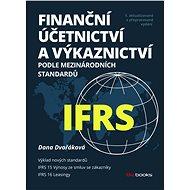 Finanční účetnictví a výkaznictví podle mezinárodních standardů IFRS - Elektronická kniha