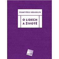 O lidech a životě - Elektronická kniha