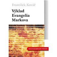 Výklad Evangelia Markova - Elektronická kniha