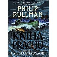 Kniha Prachu 1 - La Belle Sauvage - Elektronická kniha