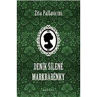 Deník šílené markraběnky - Elektronická kniha