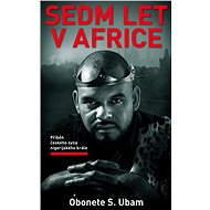 Sedm let v Africe - Elektronická kniha