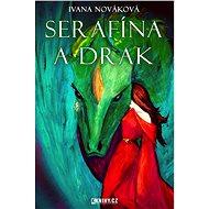 Serafína a drak - Elektronická kniha