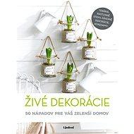 Živé dekorácie (SK) - Elektronická kniha