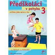 Předškoláci v pohybu 3 - E-kniha