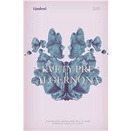 Kvety pre Algernona (SK) - Daniel Keyes